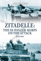 Zitadelle: the SS-Panzer-Korps on the attack July 1943
